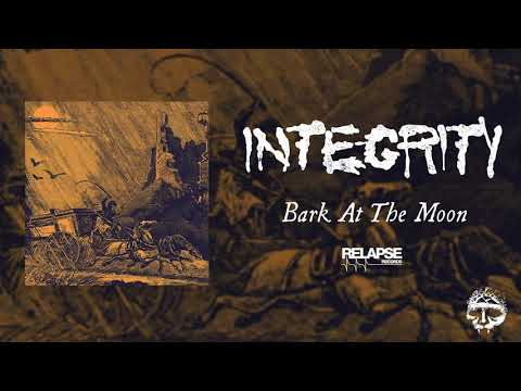 INTEGRITY - Bark at The Moon (Official Audio)