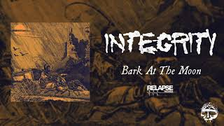 INTEGRITY – Bark at The Moon (Official Audio)