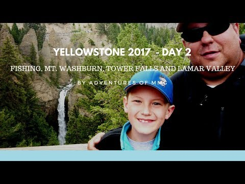 Yellowstone 2017 - Day 2 - FISHING