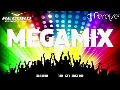Radio Record megamix 2018 By DJ Peretse🌶Best new dance music Speedmix [19/01/2018]