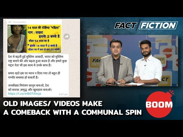Fact Vs Fiction: Old Images/ Videos Make A Comeback With A Communal Spin