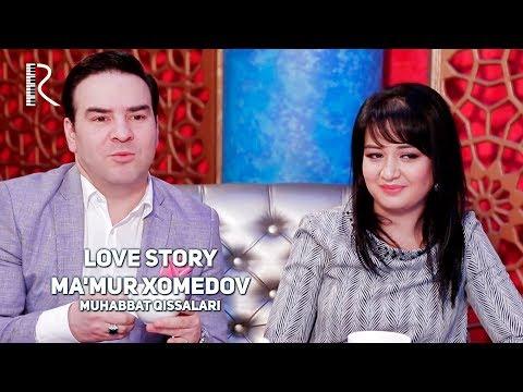 Love Story - Ma'mur Xolmedov (Muhabbat Qissalari)