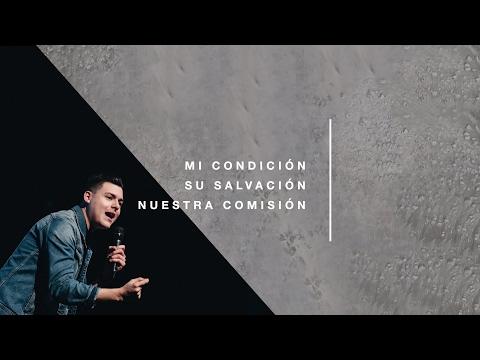 Steven Richards - Mi condición, su salvación, nuestra comisión | Comunidad Olivo (Febrero 5, 2017)
