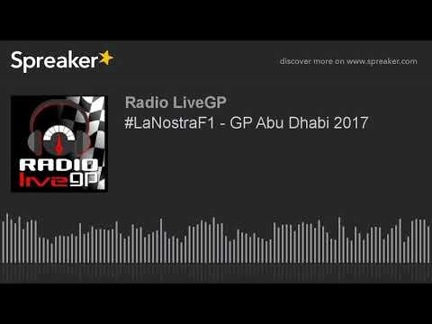 #LaNostraF1 - GP Abu Dhabi 2017