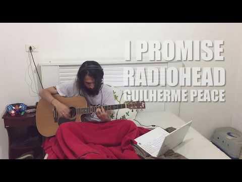 I PROMISE - RADIOHEAD COVER