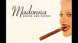 Madonna-Ornique Deeper and Deeper Smooth Drift remix