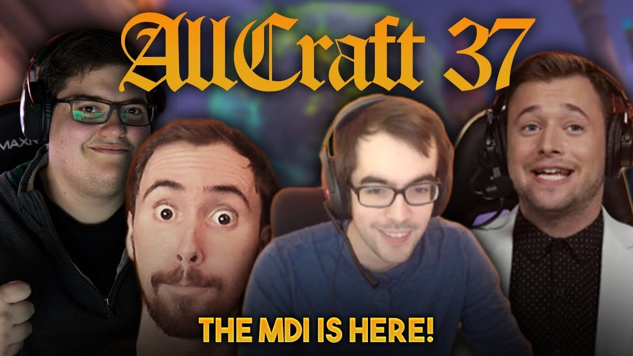 ALLCRAFT #37 - MDI IS HERE! ft  Asmongold, Method Josh, Hotted & Rich