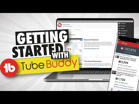 How to Get Started With TubeBuddy!