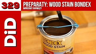 329. Preparaty: Bondex Wood Stain