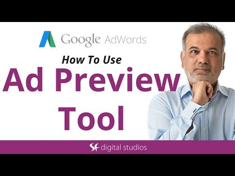 How To Use Google AdWords Preview Tool