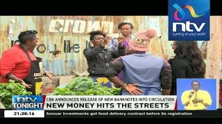New currency notes cause excitement in Nairobi streets
