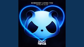 Play Somebody Loves You