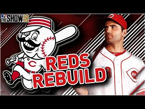 CINCINNATI REDS REBUILD! | MLB the Show 18 Franchise Rebuild