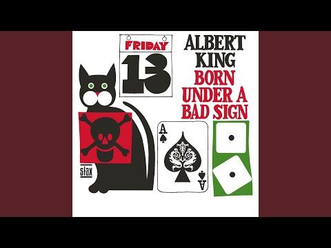 Born Under A Bad Sign (Mono Mix)