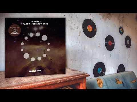 Pirupa - Party Non Stop (Max Chapman Remix)