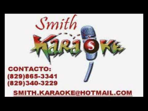 ANTHONY RIOS ELLA ES TU FUISTE SMITH KARAOKE