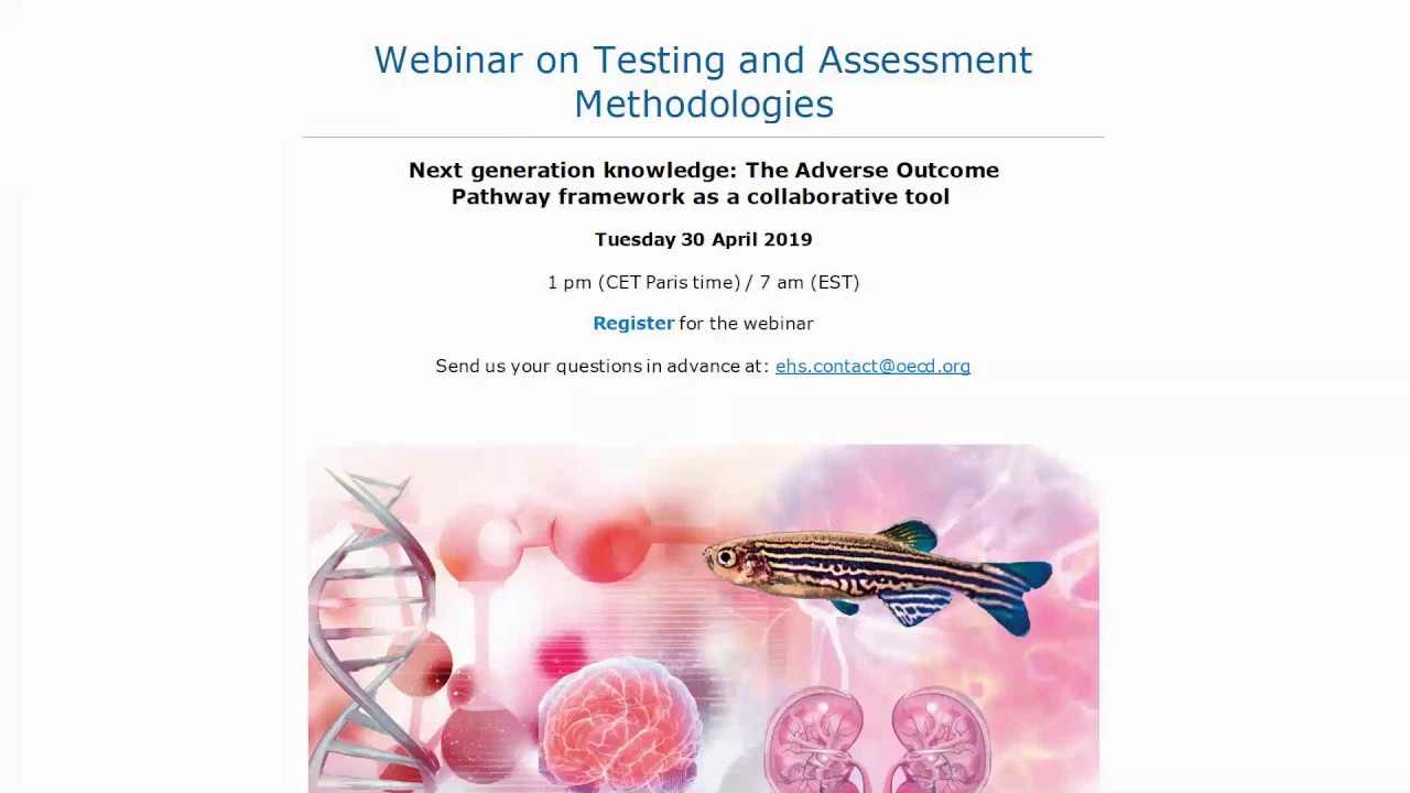 OECD Webinar | Testing and Assessment Methodologies: Adverse Outcome  Pathway (AOP) framework