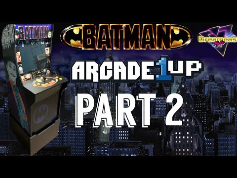 Arcade1Up: The Batcade Is ALIVE!! PART 2 from Dreamcast Kyle