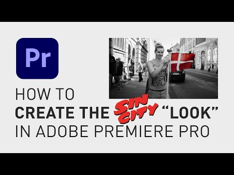 How to make sin city look premiere pro