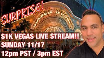 $1000 WINNING LIVESTREAM @ Golden Nugget Las Vegas!!! 👑🎉🤩🙌💰