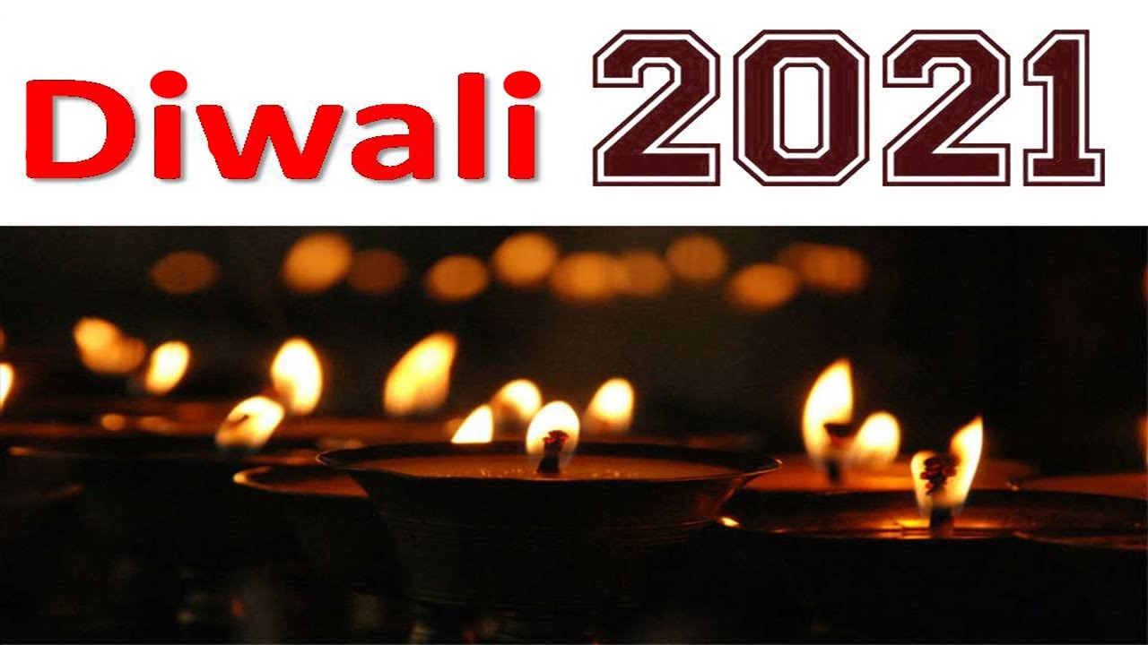 2021 Diwali Date Time In India 2021 द व ल त र ख व समय Youtube