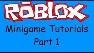Roblox Minigames Scripting Tutorial - Part 1
