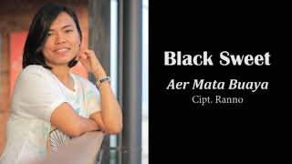 BLACK SWEET - AER MATA BUAYA (ALBUM POP MANADO)
