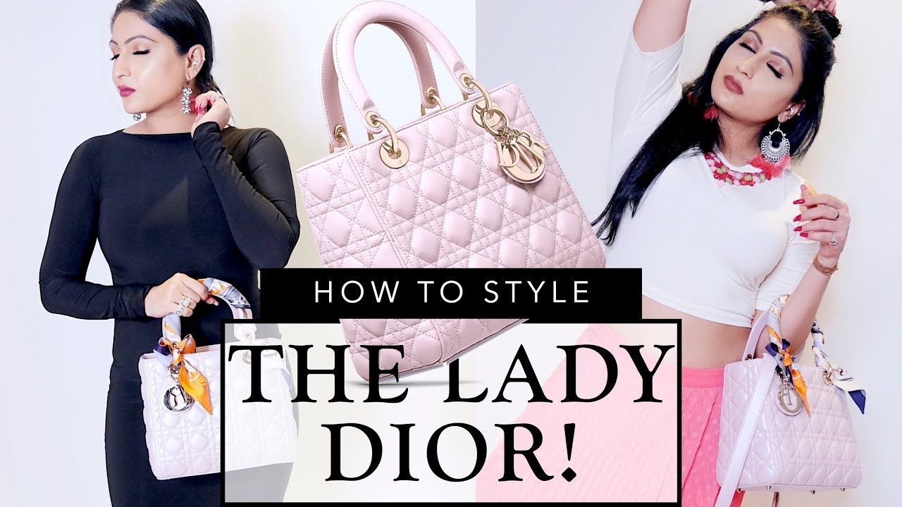 0c71e32497 How to Style the Lady Dior!! | Sonal Maherali - YouTube