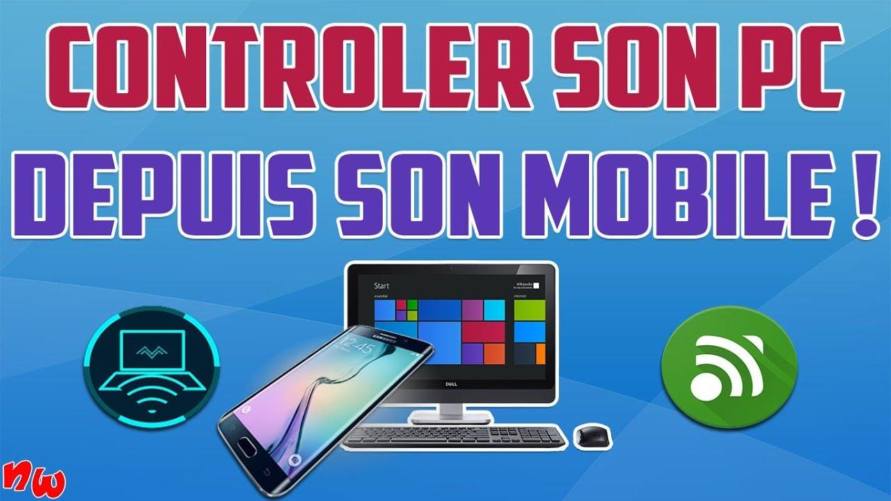 Contrôler son PC depuis son mobile ! - 2 TOP applis !