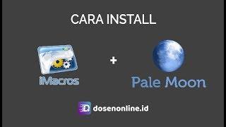 cara Install iMacros di Browser Pale Moon dan VPS / RDP Siap Pakai