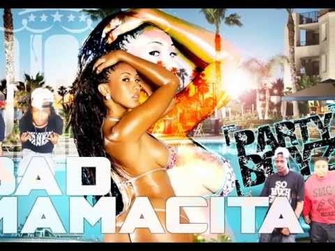 BAD MAMACITA Swagg kingz ft. Party boyz :: Party boyz @JanksBanks