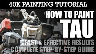 How To Paint TAU Painting Tutorial (Use this technique for ALL Tau units/vehicles) | HD