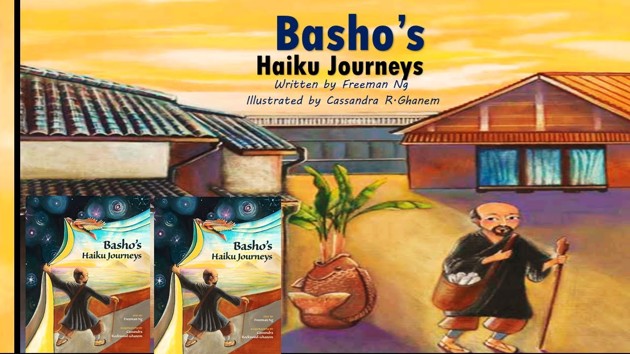 Basho's Haiku Journeys (Read Aloud) by Freeman Ng   Kids Books Read Aloud   Children's Books