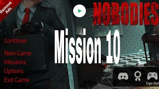 Nobodies Murder Cleaner Mission 10 Walkthrough