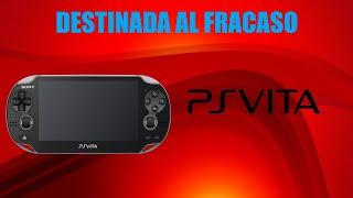 Las Verdaderas Razones del Fracaso de PS Vita