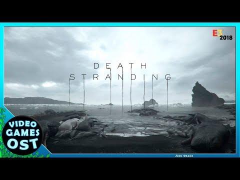 Death Stranding - Trailer  Soundtrack - E3 2018 - Asylums for the Feeling Silent Poets