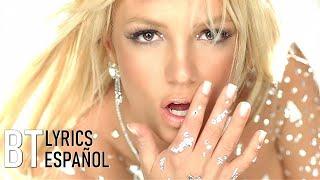 Britney Spears - Toxic (Lyrics + Español) Video Official