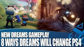 8 Ways Dreams Will Change PS4 Forever - New Gameplay