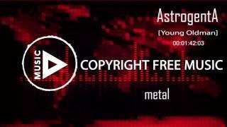 Copyright Free Music - AstrogentA -Young oldman