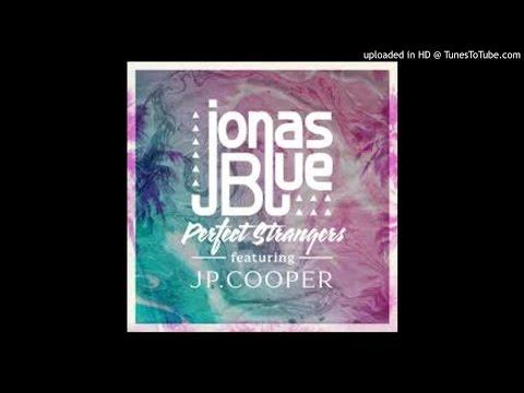 Jonas Blue - Perfect Strangers ft. JP CooperAudio