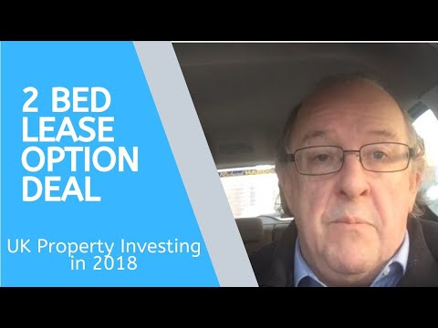 UK Property Investing in 2018  -  2 Bed Lease Option Deal
