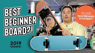 Best Beginner Skateboards 2019 + FREE GIVEAWAY ! / SkateHut
