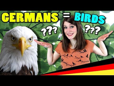 Germans are... BIRD PEOPLE ?!