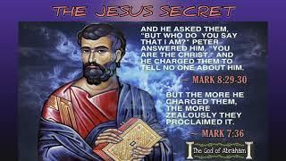 BIBLE VERSE - The Jesus Secret - Mark 8:29-30/ 7:36
