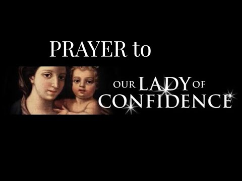 Prayer to Our Lady of Confidence