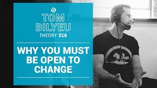 Why You Must Be Open to Change | Meltdown in the Desert | Tom Bilyeu Theory 016