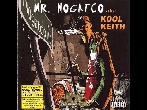 Kool Keith - Nogatco Rd. (2006) [full album]