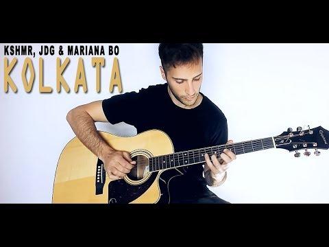 KSHMR, JDG & Mariana Bo - Kolkata (Guitar Cover)