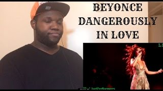 Beyonce- Dangerously In Love Live (The Experience) Reaction