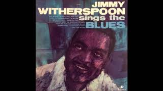 JIMMY WITHERSPOON (Gurdon, Arkansas, U.S.A) - Out Blues